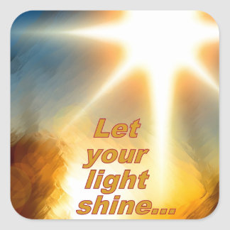 Let Your Light Shine Dazzling Sunlight Design Square Sticker