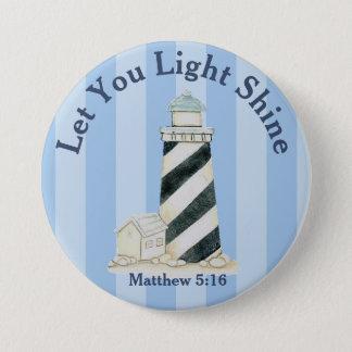 Let Your Light Shine Matthew 5:16 7.5 Cm Round Badge