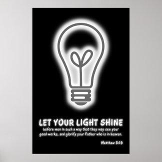Let Your Light Shine Matthew 5:16 Bible Verse Poster
