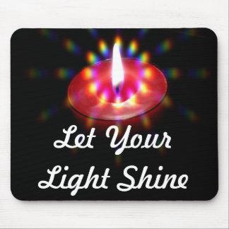 Let Your Light Shine mousepad
