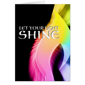 let your light shine : rainbow burst card