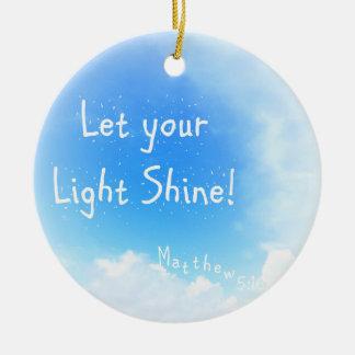 Let Your Light Shine Round Ceramic Decoration