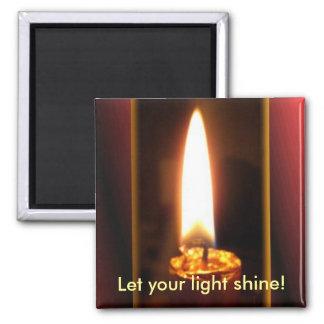 Let your light shine! square magnet