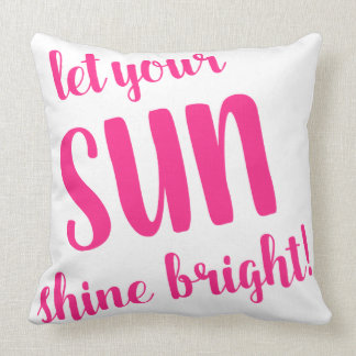 Let your Sun Shine Bright by Jo Sunshine pillow