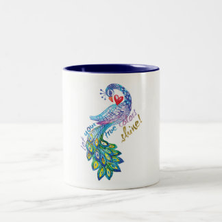 Let Your True Colors SHINE! Two-Tone Mug