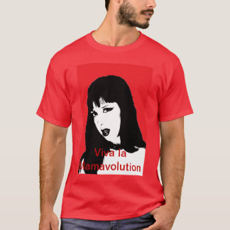 Letha Weapons viva la mamavolution siempre T-Shirt