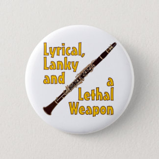 Lethal Clarinet 6 Cm Round Badge