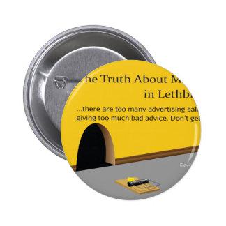 Lethbridge Marketing and Advertising Pin