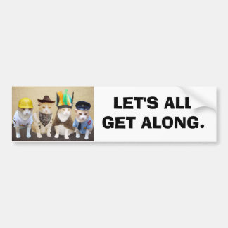 Let's All Get Along Bumper Sticker