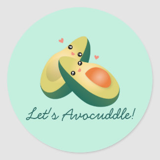 Let's Avocuddle Funny Cute Avocados Pun Humor Round Sticker
