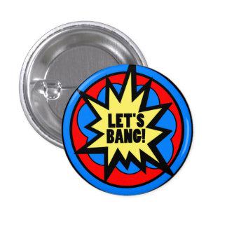 Let's Bang! Button