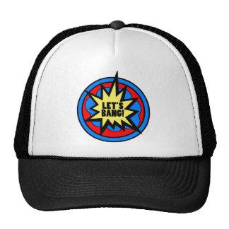 Let's Bang! Hat