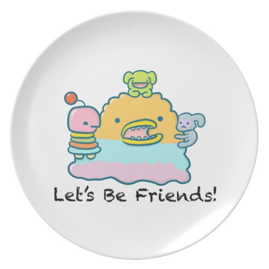 Let's Be Friends Melamine Plate