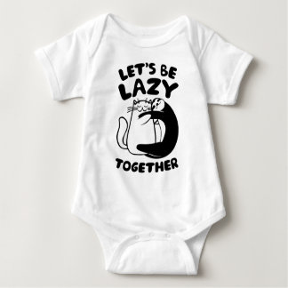 Let's Be Lazy Together Baby Bodysuit
