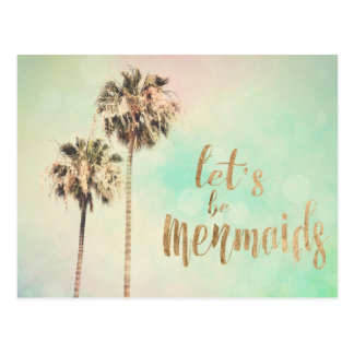 Let's Be Mermaids with Pineapple Postcard