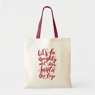 Let's be Naughty Red Hand Lettered Funny Tote Bag