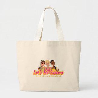 Let's Be Sisters Jumbo Tote Bag