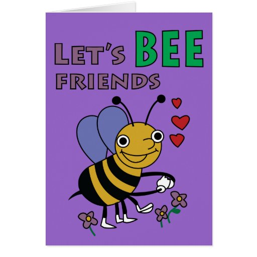 Let's Bee Friends Card