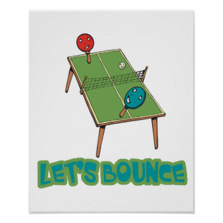 Lets Bounce Ping Pong Table Tennis Poster