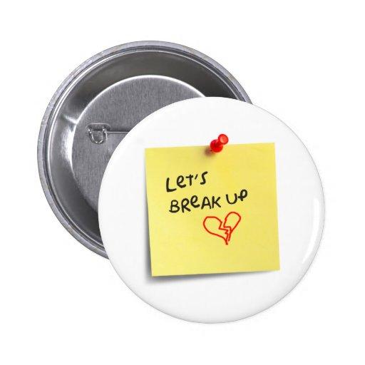 Let's break up! pinback button