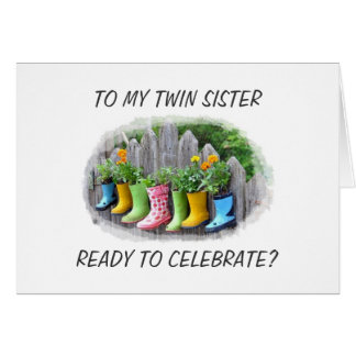 LET'S CELEBRATE YOUR BIRTHDAY TWIN SISTER CARD