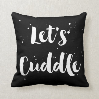 Let's Cuddle | White Brush Typography Splatter Cushion