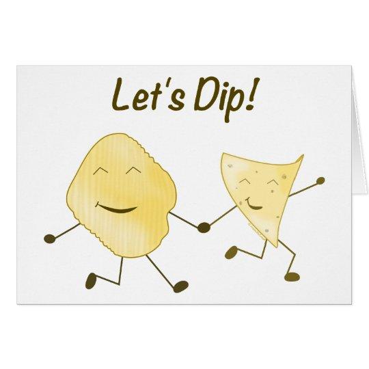 Let's Dip! Card