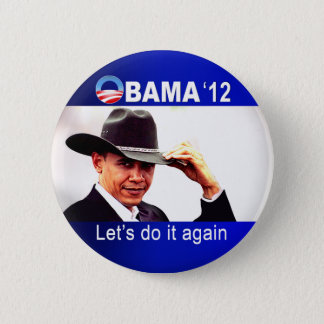 Let's do it again! Cowboy Barack Obama 2012 6 Cm Round Badge