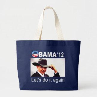Let's do it again! Cowboy Barack Obama 2012 Jumbo Tote Bag