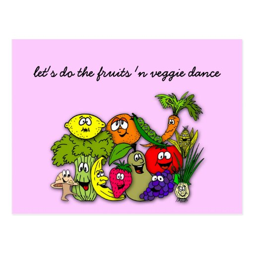 let's do the fruits 'n veggie dance post cards
