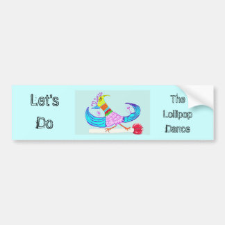 Let's Do The Lollipop Dance Bumper Sticker