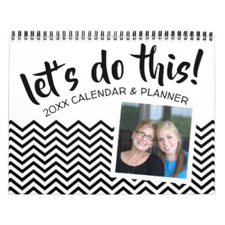 Let's Do This - Planner with Goals and 2 photos Calendar