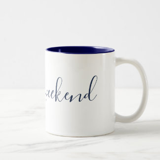 'Let's do weekend' coffee mug