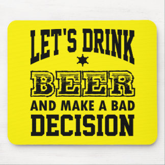 Let's Drink Beer Mouse Pad