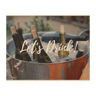 Let's Drink! Wood Wall Decor