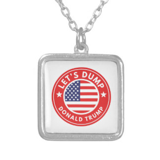 Let's Dump Donald Trump Silver Plated Necklace