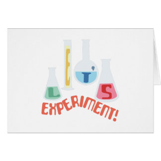 Lets Experiment! Greeting Card