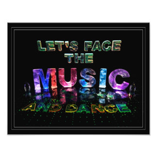 Let's Face the Music & Dance Inspirational Poster Photo Art