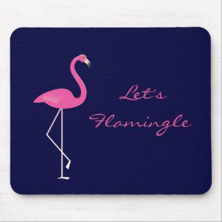 Let's Flamingle Flamingo Mousepad