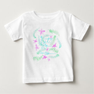 Lets fly away baby T-Shirt