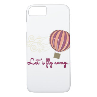 Let's Fly Away Phone Case