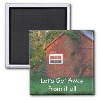 Let's get away square magnet