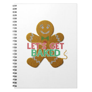 Let's Get Baked Gingerbread Man ugly christmas Notebook