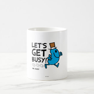 Let's Get Busy (black text) Mugs