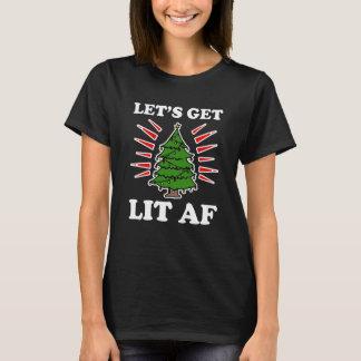 Let's Get Lit AF funny Christmas saying T-Shirt