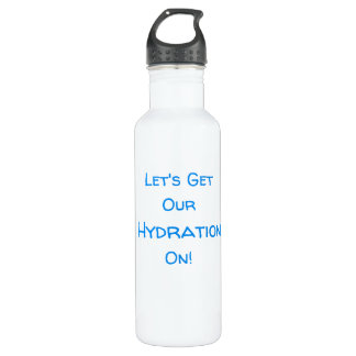 Let's Get Our Hydration On! water bottle