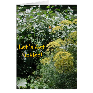 Let's Get Pickled! Greeting Card