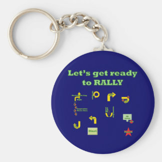 Let's Get Ready To Rally Key Ring
