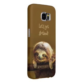 Let's get Slothed Samsung Galaxy S6 Cases