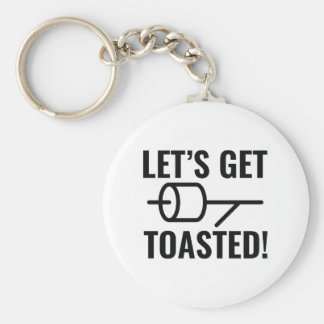 Let's Get Toasted Key Ring